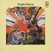 Morning Way by TRADER HORNE album cover