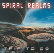 Trip To G 9  by SPIRAL REALMS album cover