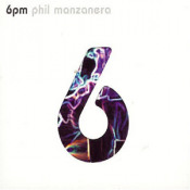 6pm by MANZANERA, PHIL album cover