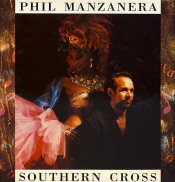Southern Cross by MANZANERA, PHIL album cover