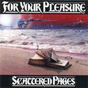 Scattered Pages by FOR YOUR PLEASURE album cover