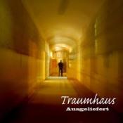 Ausgeliefert by TRAUMHAUS album cover