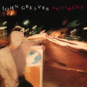 Accident  by GREAVES, JOHN album cover