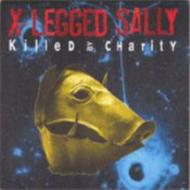 Killed By Charity  by X-LEGGED SALLY album cover