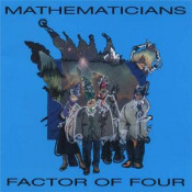 Factor Of Four by MATHEMATICIANS album cover