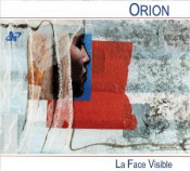 La Face Visible by ORION album cover