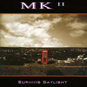 Burning Daylight by MK II album cover