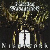 Nightwork by DIABOLICAL MASQUERADE album cover