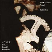 Die Gläserne Wand und Schleifen (feat. Gerald Heimann) by APOGEE album cover