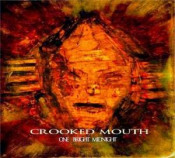 One Bright Midnight by CROOKED MOUTH album cover