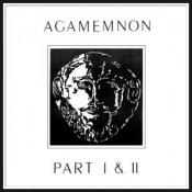 Agamemnon Parts 1 & 2 by AGAMEMNON album cover