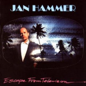 Escape from Television by HAMMER, JAN album cover