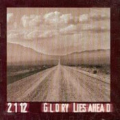 Glory Lies Ahead by 2112 album cover
