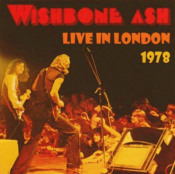 Live in London 1978 by WISHBONE ASH album cover