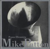 Pranzo Oltranzista by PATTON, MIKE album cover