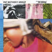 Pat Metheny Group: Still Life (Talking) by METHENY , PAT album cover
