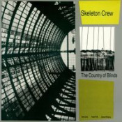 The Country Of Blinds by SKELETON CREW album cover