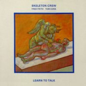 Learn to Talk by SKELETON CREW album cover
