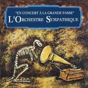 En concert à la grande passe by ORCHESTRE SYMPATHIQUE, L' album cover
