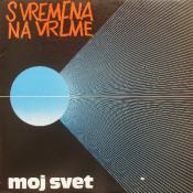 Moj svet by S VREMENA NA VREME album cover