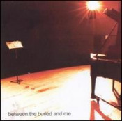 Between the Buried and Me by BETWEEN THE BURIED AND ME album cover