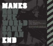 How The World Came to an End by MANES album cover