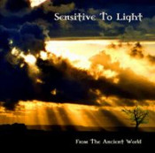 From The Ancient World by SENSITIVE TO LIGHT album cover