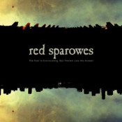 The Fear Is Excruciating, But Therein Lies The Answer by RED SPAROWES album cover