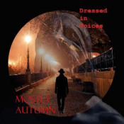 Dressed in Voices by MOSTLY AUTUMN album cover