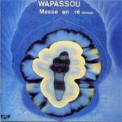 Messe en Ré Mineur by WAPASSOU album cover