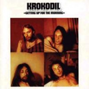 Getting Up For The Morning by KROKODIL album cover