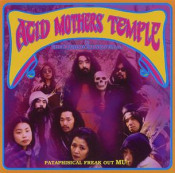 Pataphisical Freak Out MU!! by ACID MOTHERS TEMPLE album cover