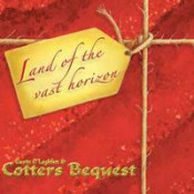 Land Of The Vast Horizon by O'LOGHLEN & COTTERS BEQUEST, GAVIN album cover
