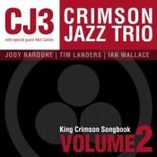 King Crimson Songbook Volume 2 by CRIMSON JAZZ TRIO album cover