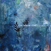 In A Safe Place by ALBUM LEAF, THE album cover