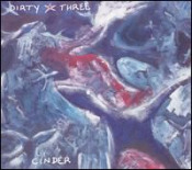 Cinder by DIRTY THREE album cover