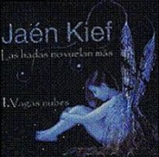 Las Hadas No Vuelan Más  - 1. Vagas Nubes by JAÉN KIEF album cover