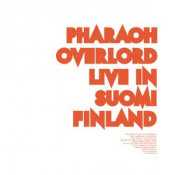 Live in Suomi Finland by PHARAOH OVERLORD album cover