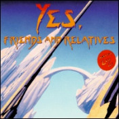 Yes, Friends and Relatives by VARIOUS ARTISTS (CONCEPT ALBUMS & THEMED COMPILATIONS) album cover