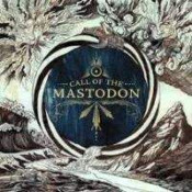 Call Of The Mastodon by MASTODON album cover