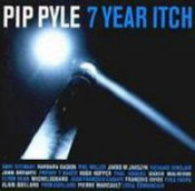 Seven Year Itch by PYLE, PIP album cover