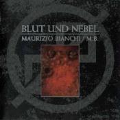 Blut Und Nebel by BIANCHI, MAURIZIO album cover