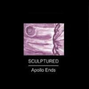 Apollo Ends by SCULPTURED album cover