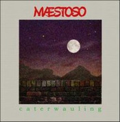 Caterwauling by WOLSTENHOLME'S MAESTOSO, WOOLLY album cover