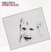 Speechless by FRITH, FRED album cover