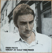 Cheap at Half the Price by FRITH, FRED album cover