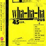 Live Dub by WHA-HA-HA album cover
