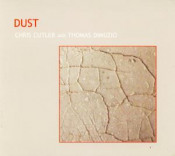 Dust (with Thomas DiMuzio) by CUTLER, CHRIS album cover
