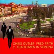 2 Gentlemen In Verona by CUTLER AND FRITH album cover