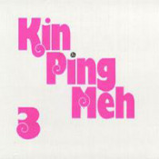 Kin Ping Meh 3 by KIN PING MEH album cover
